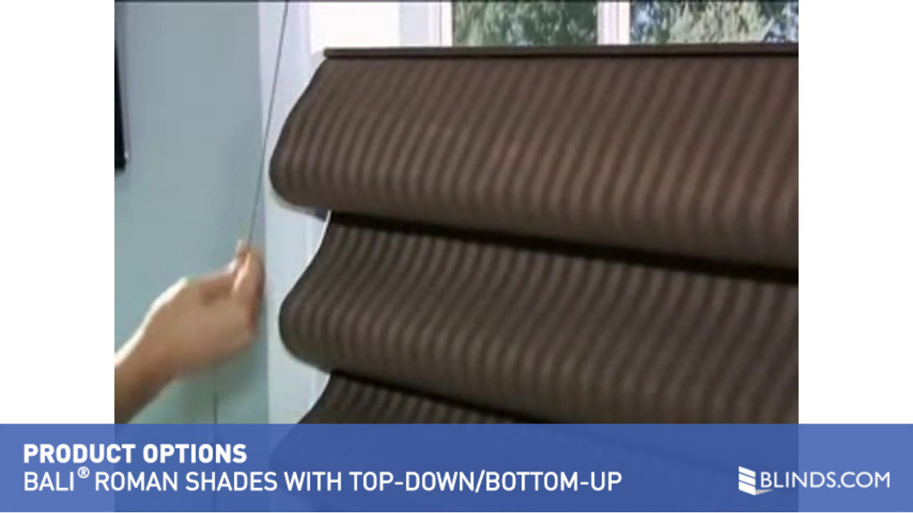 Top down bottom up roman shade - Bali Roman Shade With Top Down Bottom Up Lift Raquo Baliopttdbushaderoman Roman Shades Product Options Top Down Bottom Up Video Gallery