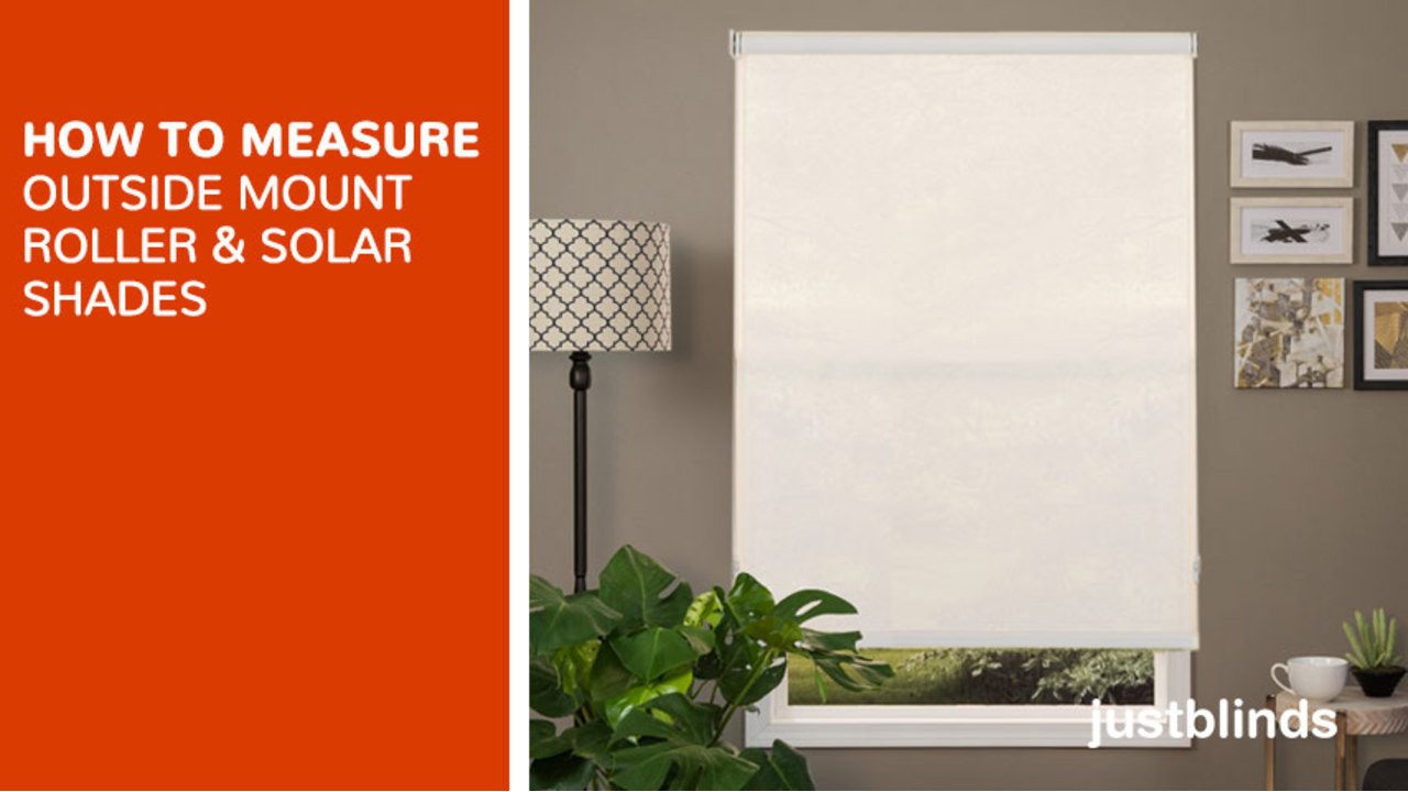 How To Measure For Outside Mount Roller Shades   Justblinds.com Video  Gallery